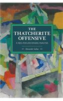 The Thatcherite Offensive: A Neo-Poulantzasian Analysis