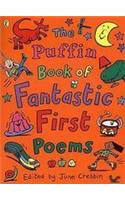 Puffin Book of Fantastic First Poems