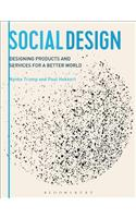 Social Design: Designing Products and Services for a Better World