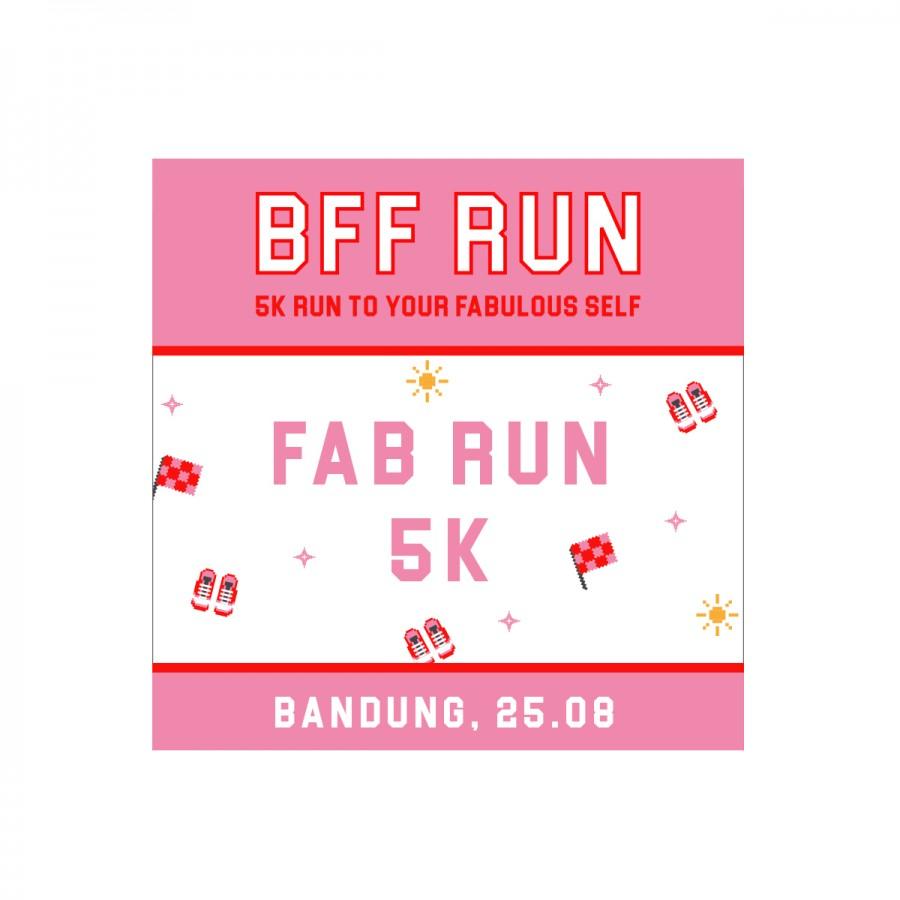 BFF RUN: Fab Runner