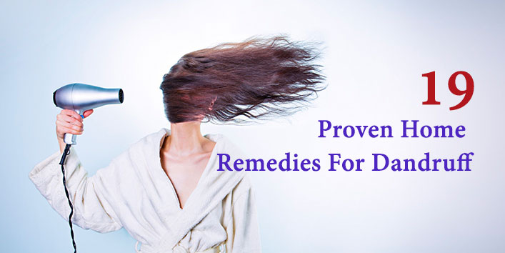 19 Easy Home Remedies for Dandruff - Prevention & Cure Tips