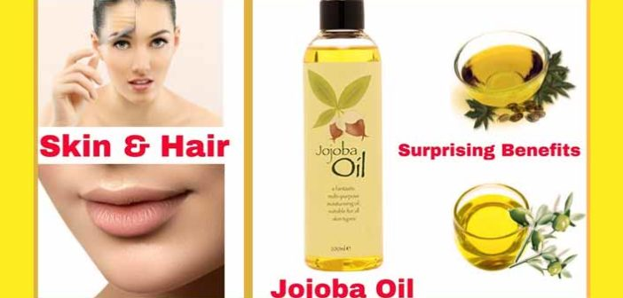 Mind Blowing Benefits Of Jojoba Oil For Healthy Skin & Hair