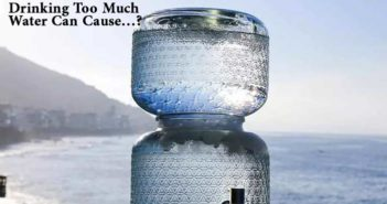 Drinking Too Much Water Can Cause…?
