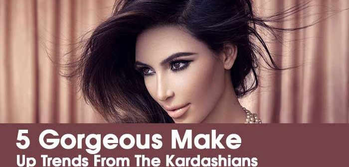 5 Gorgeous Make Up Trends From The Kardashians That Will Make You Say 'WOW'