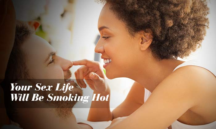 Your Sex Life Will Be Smoking Hot