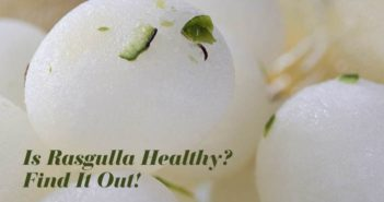 Is Rasgulla Healthy? Find It Out!