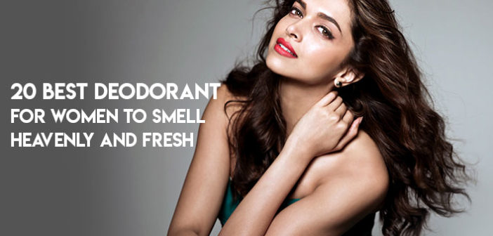 20 Best Deodorants for Women to Smell Heavenly and Fresh