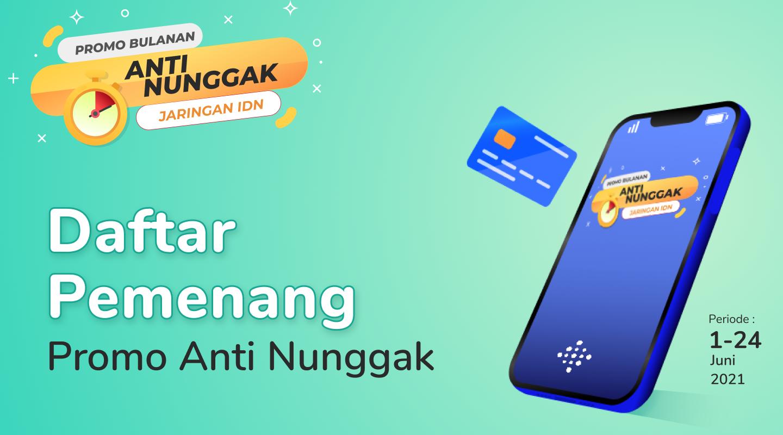 Daftar Pemenang Promo Anti Nunggak Juni 2021