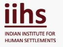 IIHS Internship Program Internship at Indian Institute For Human Settlements (IIHS) in Chennai, Delhi, Bangalore