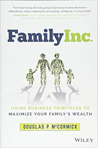 Family Inc Review: Viewing Your Career as Investments