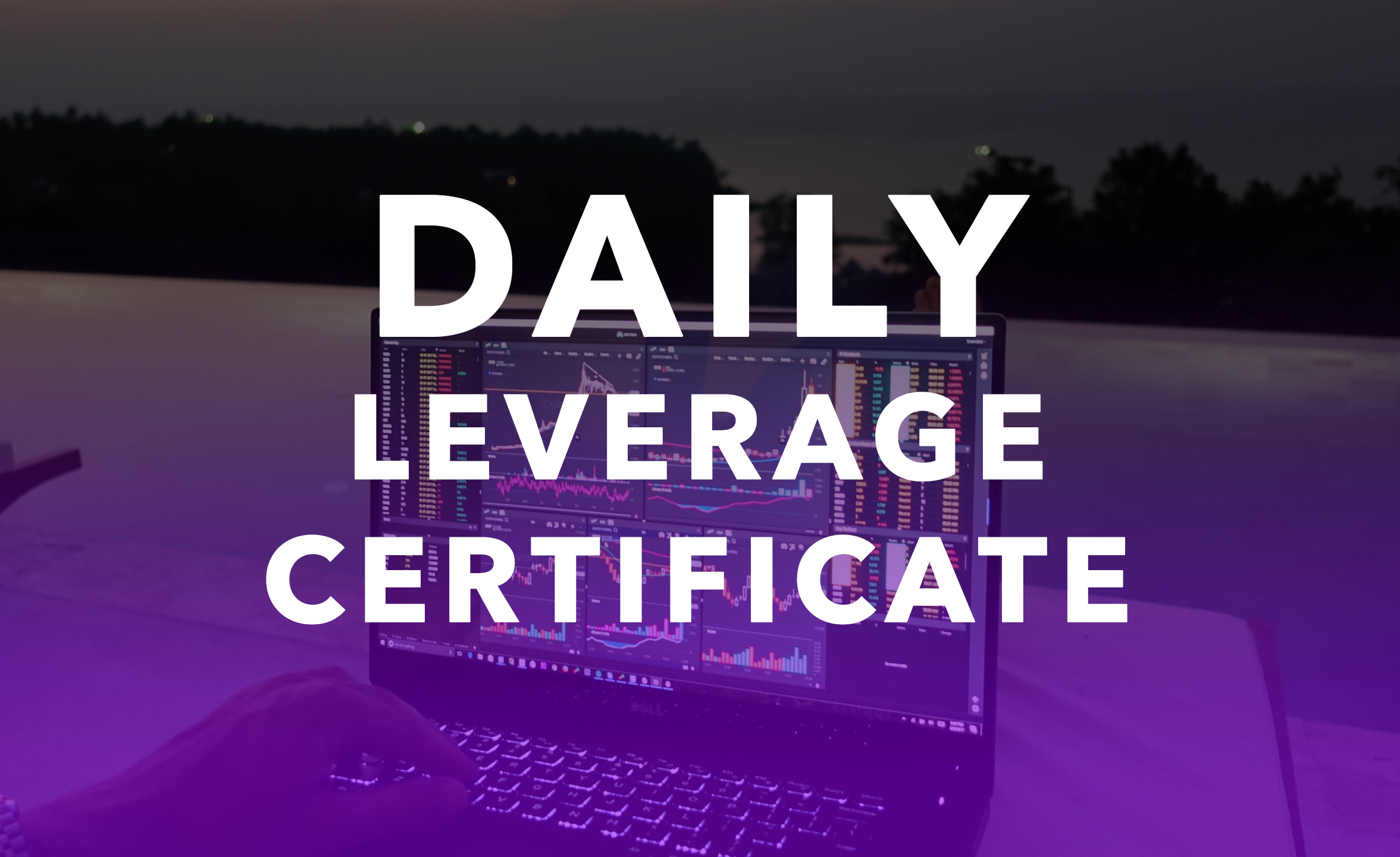 Daily Leverage Certificate: Basic Knowledge of DLC You Need To Know Before Trading It