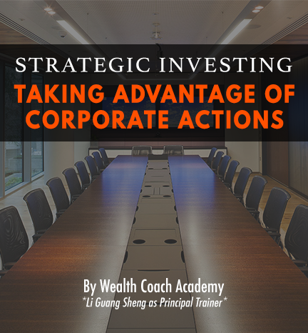 Strategic Investing: Taking Advantage Of Corporate Actions