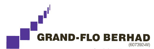 GRANFLO | GRAND-FLO BERHAD