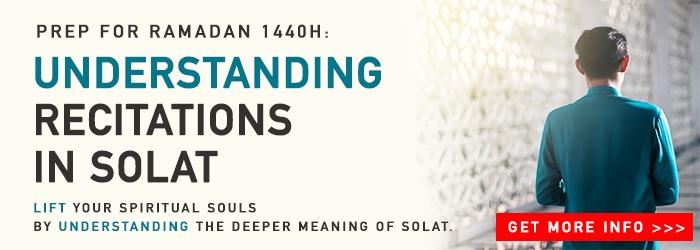 Prep for Ramadan - Understanding Recitations in Solat