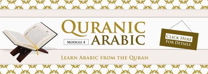 Quranic Arabic - Module 4