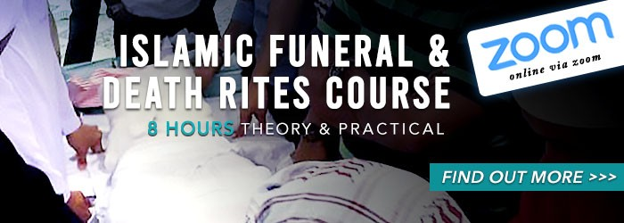 Islamic Funeral Death and Rites Course