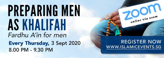 Preparing Men as Khalifah - Fardhu A'in for Men