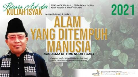 Kuliah Isyak - Ustaz Dr HMS Noor Tijany