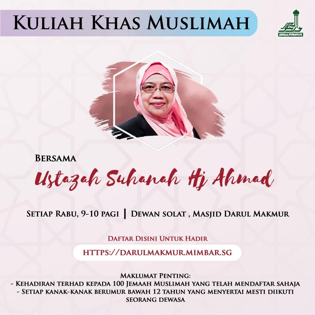 Kuliah Khas Muslimah Bersama Ustazah Suhanah