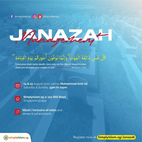 Janazah Management Course (August 2021) @ Still Road (2-Days)