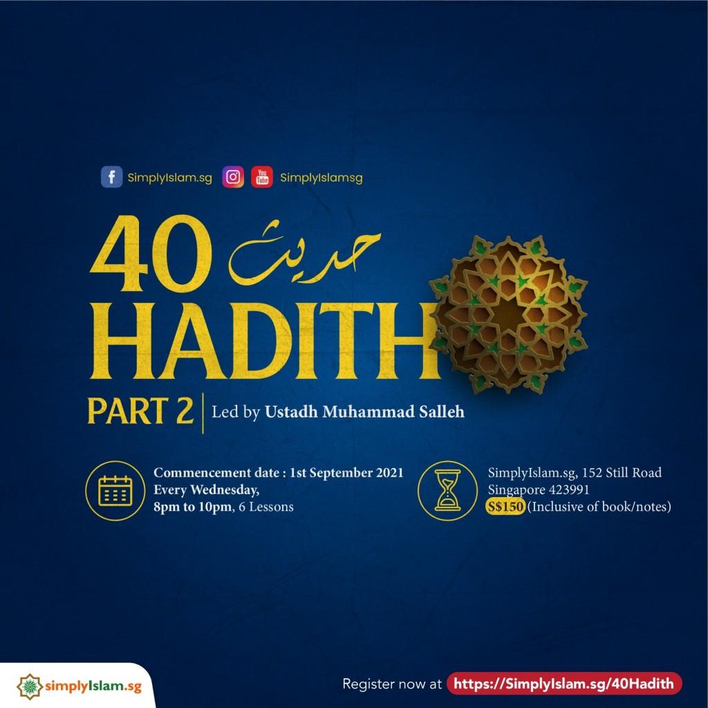 40 Hadith (Part 2)