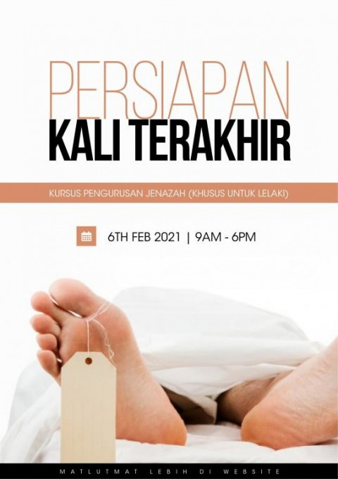 Persiapan Kali Terakhir - Kursus Pengurusan Jenazah (Khusus Muslimin)