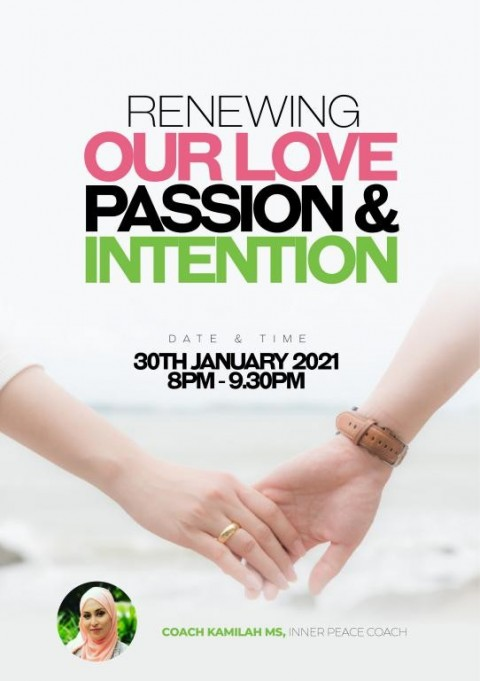 Renewing Our Love, Passion, & Intention