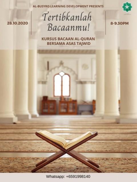 Tertibkanlah Bacaanmu! - Kursus Bacaan Al-Quran Bersama Asas Tajwid