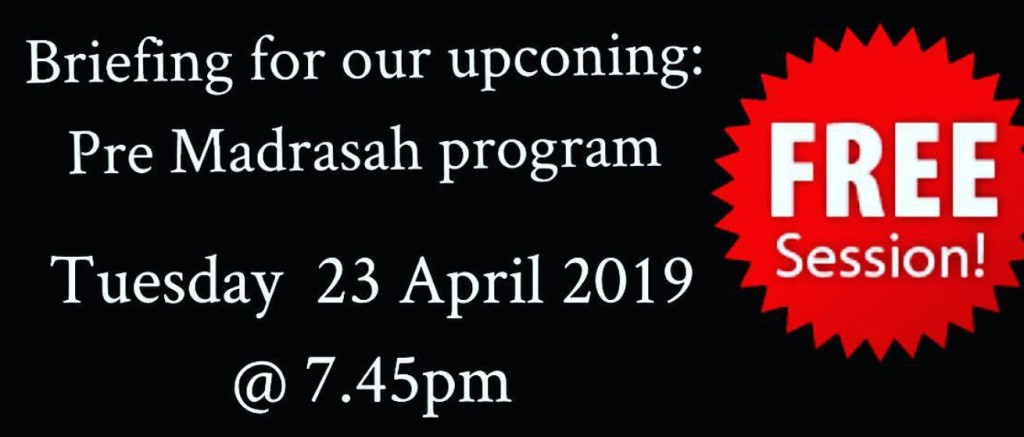 Free Briefing for Pre-Madrasah Program