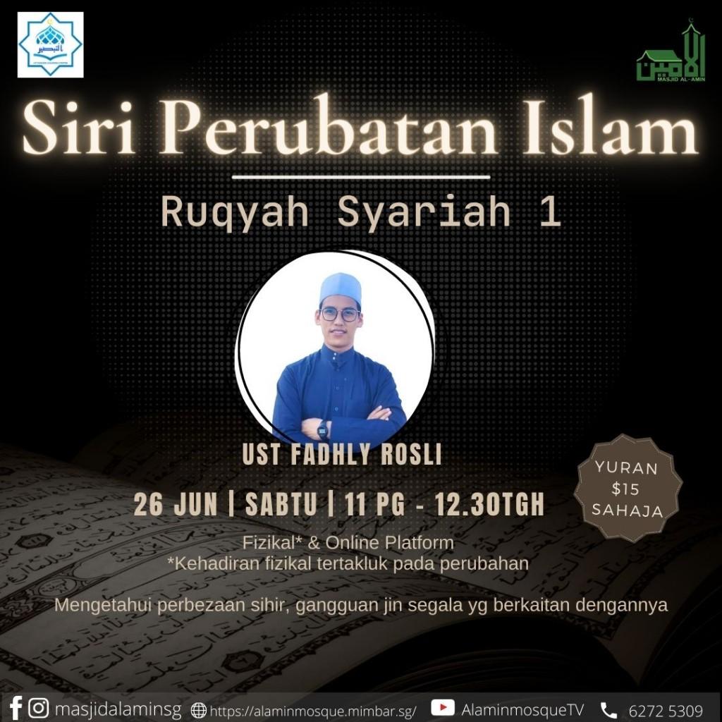 Siri Perubatan Islam: Ruqyah Syariah 1