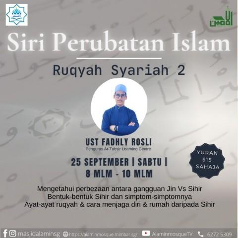 Siri Perubatan Islam: Ruqyah Syariah Module 2