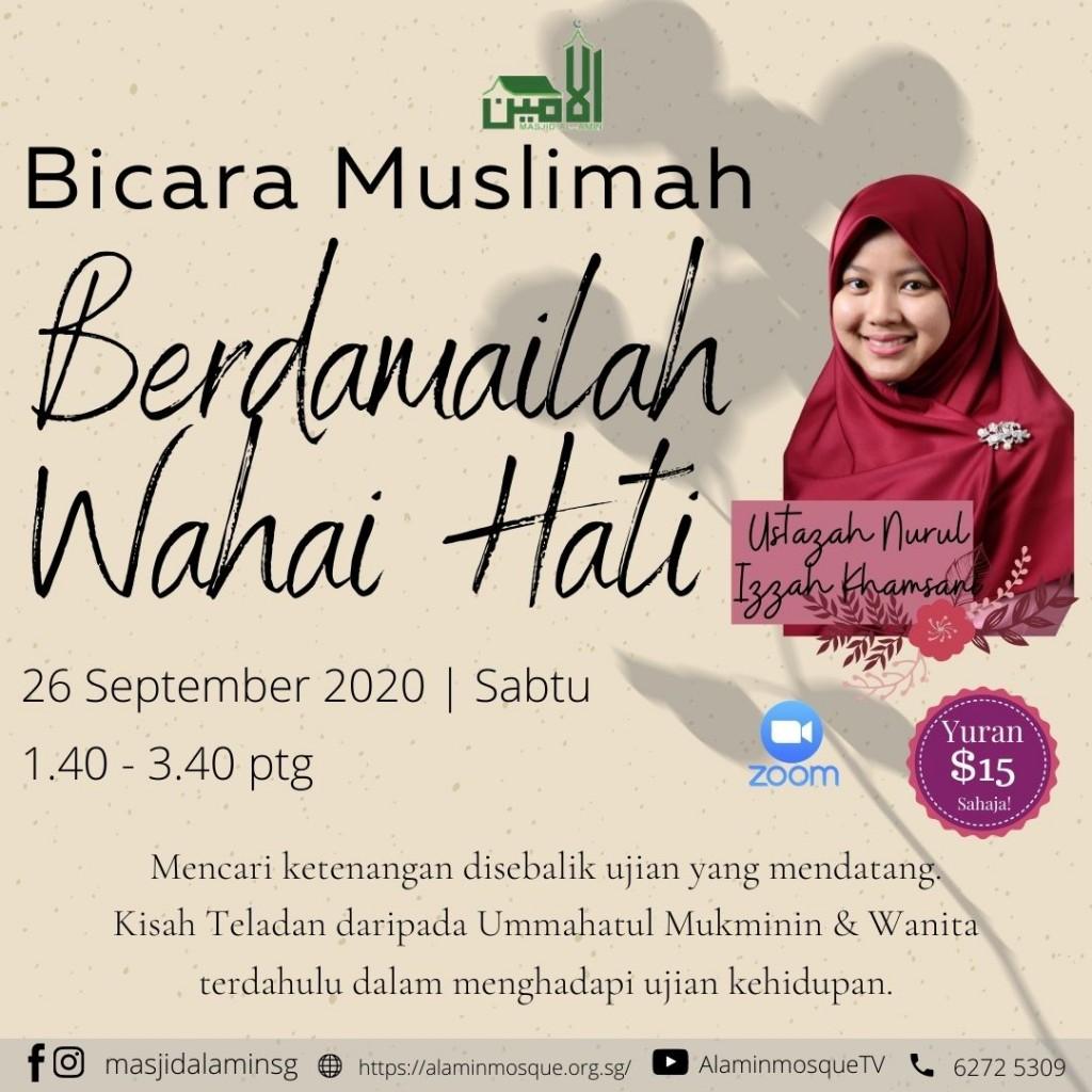 Bicara Muslimah : Berdamailah Wahai Hati