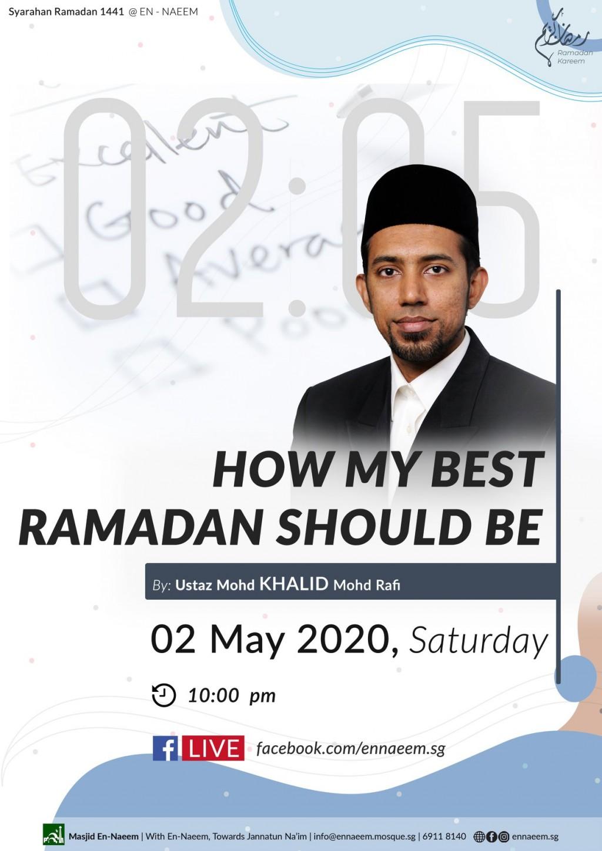 Syarahan Ramadan - How My Best Ramadan Should Be