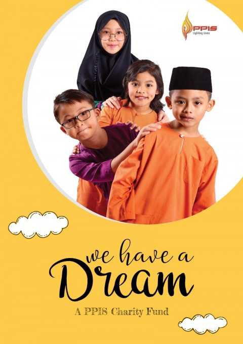 We Have A Dream - A PPIS Charity Fund