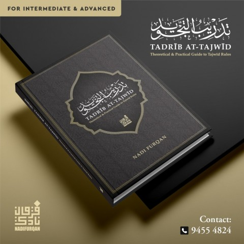 TADRIB AT-TAJWID : Theoretical & Practical Guide To Tajwid