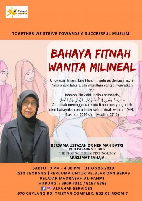 BAHAYA FITNAH WANITA MILINEAL (MUSLIMAH SAHAJA)