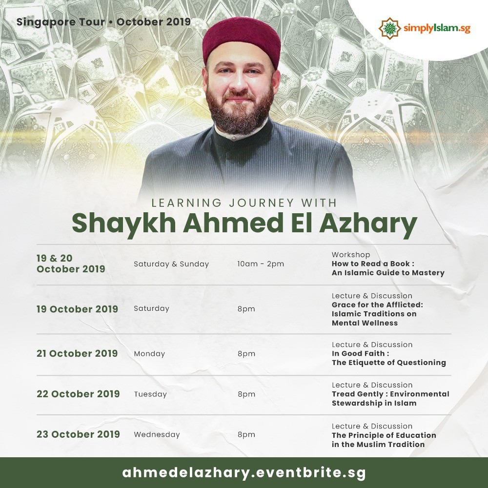 Shaykh Ahmed El Azhary - Singapore Tour 2019