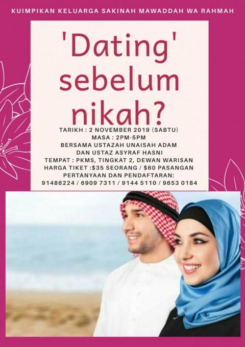 DATING SEBELUM NIKAH? (KU IMPIKAN KELUARGA SAKINAH MAWADDAH WA RAHMAH - muslimin dan muslimat)