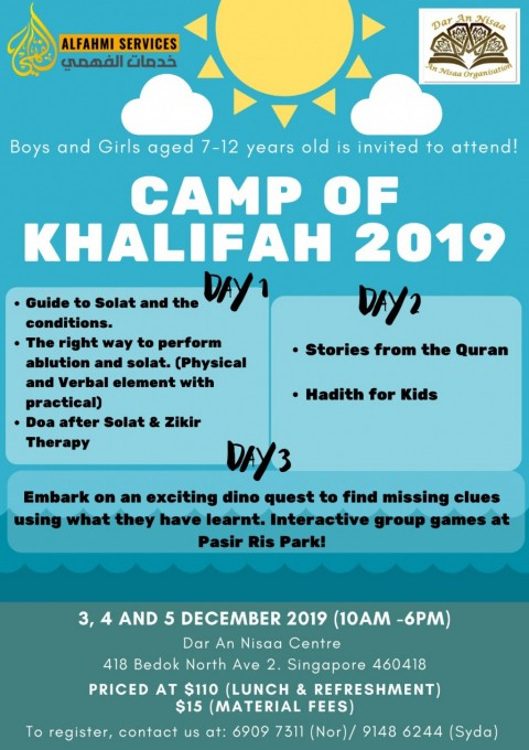 CAMP OF KHALIFAH 3 DAYS (School Holiday Programme 2019) - 7 -12 year old boys and girls