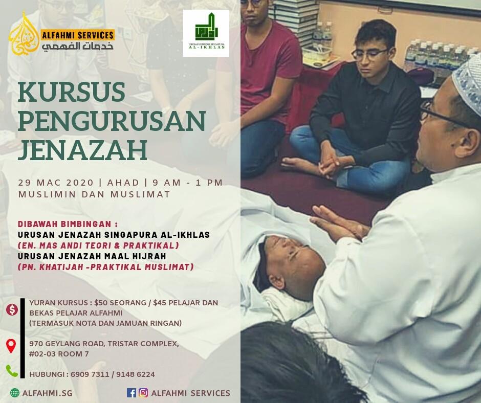 KURSUS PENGURUSAN JENAZAH SESI MAC 2020 (MUSLIMIN DAN MUSLIMAT)
