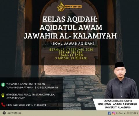 KELAS AQIDAH : AQIDATUL AWAM JAWAHIR AL-KALAMIYAH