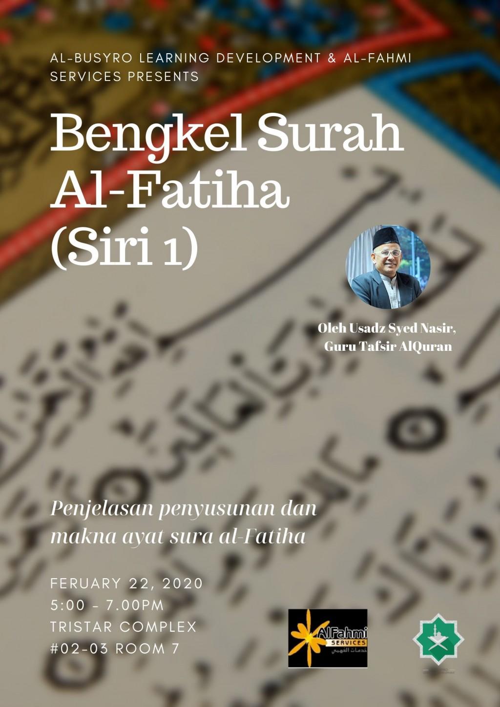 Bengkel Surah Al-Fatiha (Penjelasan Penyusunan dan Makna Ayat)