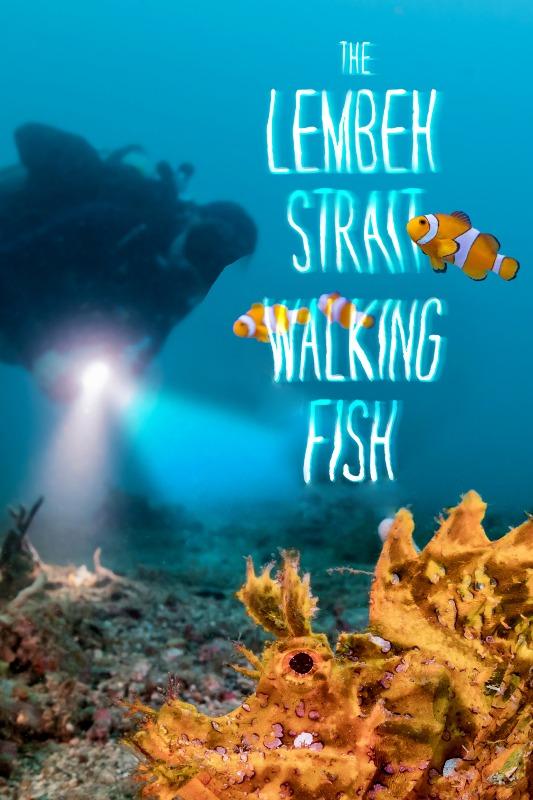 The Lembeh Strait Walking Fish