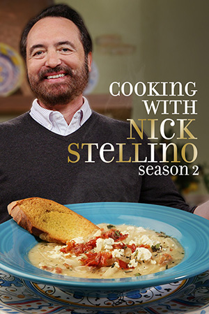 Cooking with Nick Stellino Season 2