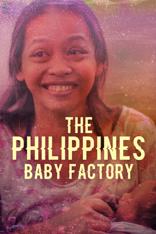 The Philippines' Baby Factory