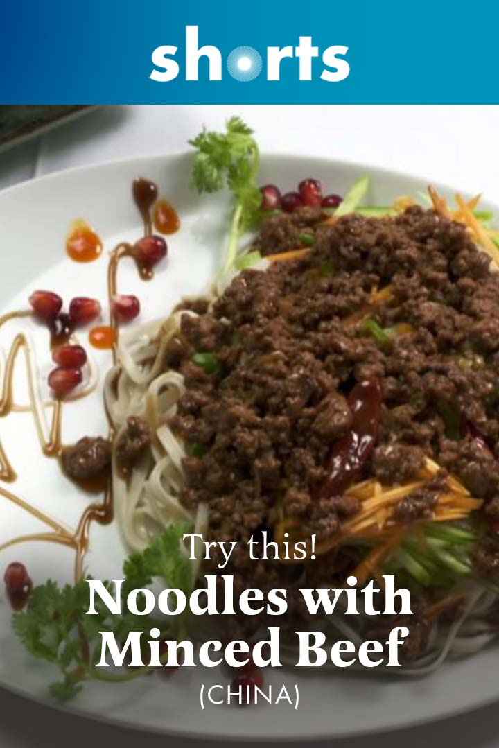 Try This! Noodles with Mince Beef, China