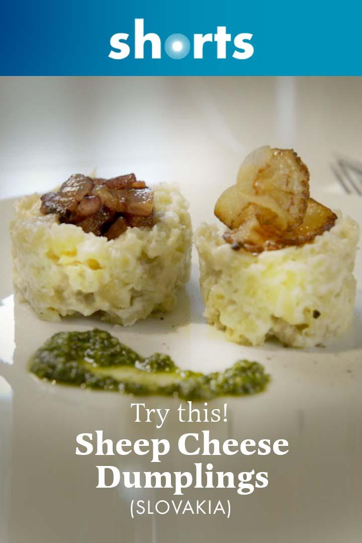 Try This! Sheep Cheese Dumplings, Slovakia