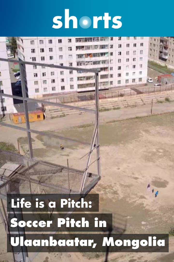 Life's A Pitch: Soccer Pitch in Ulaanbaatar Mongolia