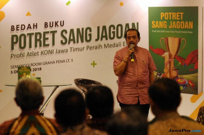 Potret Sang Jagoan, KONI Jatim, Asian Games 2018