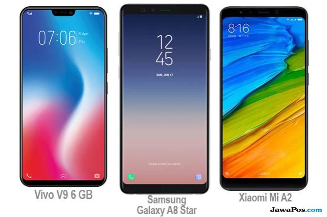 Vivo V9 6 GB, Samsung Galaxy A8 Star, Xiaomi Mi A2
